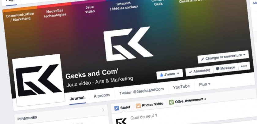 Geeks and Com - Nouvelle page Facebook 2014