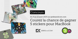 Concours Geeks and Com - Skinizi - Stickers MacBook - Aout 2014