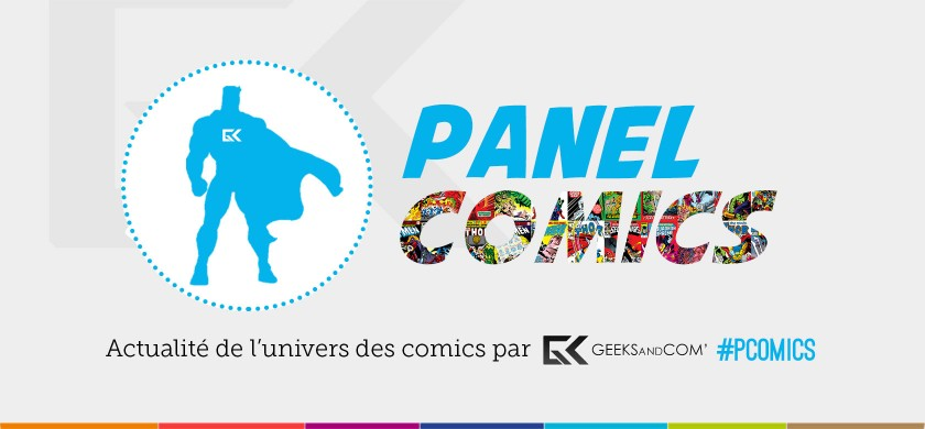 Banniere Panel Comics - Podcast Geeks and Com - PComics