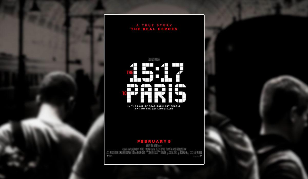 Critique du film The 15:17 to Paris - Geeks and Com'