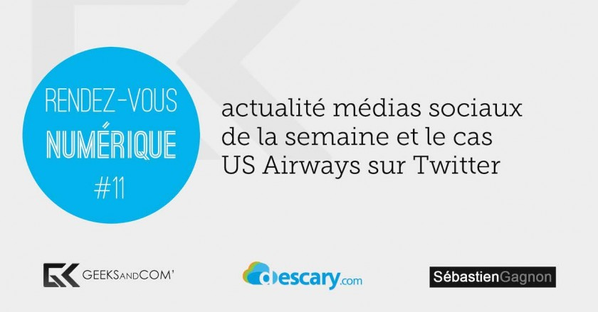 Rendez-Vous Numerique 11 - Podcast Medias Sociaux - 17 avril 2014