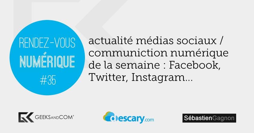 Rendez-Vous Numerique 35 - Podcast Medias Sociaux - 13 novembre 2014