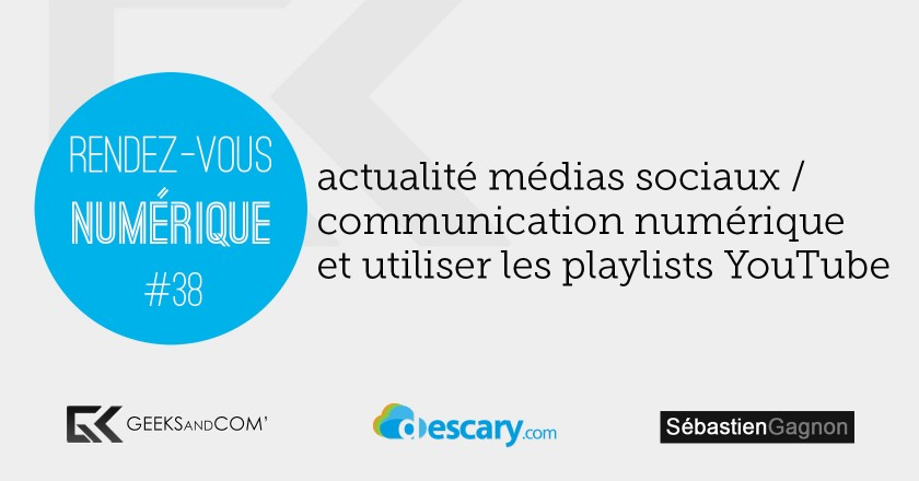 Rendez-Vous Numerique 38 - Podcast Medias Sociaux - 4 decembre 2014